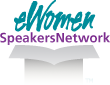 Member of eWomen SpeakersNetwork